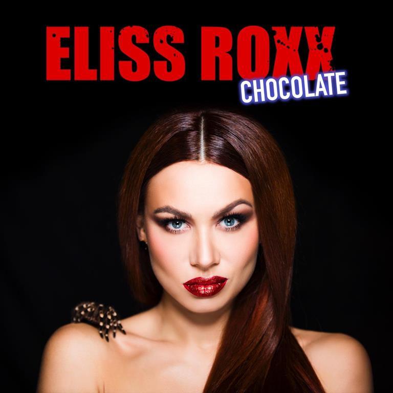 Eliss Roxx впервые представит клип на песню «Chocolate»